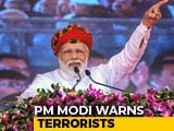 """Video : """"Will Enter Their Homes And Eliminate Them"""": PM Warns Terrorists"""