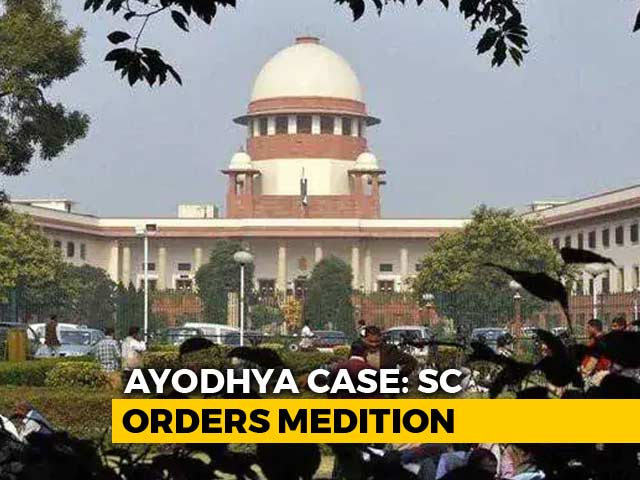 Video : Supreme Court Orders Mediation In Ayodhya Case, Sri Sri In 3-Member Panel