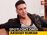 Video: Spotlight: Akshay Kumar On <i>Kesari</i>, His Career Choices, And More