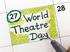 World Theatre Day: 27 मार्च को मनाया जाता है विश्व रंगमंच दिवस, जानिए इसका इतिहास