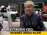 Video : Exclusive: Citroen CEO Shares India Plan: SUVs And Disruptive Strategy