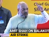 """Video : """"Over 250 Killed"""", Says Amit Shah On Air Strike. No Official Figure Yet"""