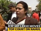 Video : BJP's Meenakshi Lekhi Sues Rahul Gandhi For Contempt Over Remarks On PM