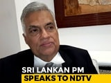 "Video : Sri Lanka PM To NDTV: ""India Gave Us Intelligence, But There Were Lapses"""