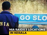 Video : Raids In Kerala Amid Probe Against ISIS Unit, 3 Suspects Questioned