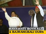 "Video : ""Both Ali, Bajrangbali Our Own, Want Both"": Mayawati Jabs Yogi Adityanath"