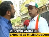 Video : Mukesh Ambani Backs Milind Deora For Mumbai South In Rare Endorsement
