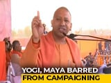 Video: Yogi Adityanath Barred From Campaign For 72 Hours, Mayawati For 48 Hours