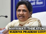 Video : Mayawati's Warning After BSP Candidate In Madhya Pradesh Joins Congress
