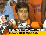 "Video : ""Take Back My Words"": Sadhvi Pragya After Backlash Over 26/11 Hero Remark"