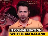 Video : Madhuri Was Emotional After Replacing Sridevi In <i>Kalank</i>: Varun Dhawan