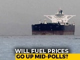 Video : In Poll Season, Will Centre Absorb Oil Shock?