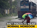 Video : Monsoon Likely To Be Near Normal This Year, Says Met Department