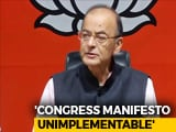 "Video : Congress Manifesto ""Dangerous, Unimplementable"", Says Arun Jaitley"