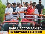 Video: Rahul Gandhi's Amethi Roadshow Before Filing Nomination, Family Joins Him