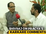 "Video : Pragya Thakur ""Will Win Bhopal With Big Majority,"" Says Shivraj Chouhan"