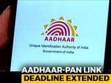 Video : Deadline For Linking Aadhaar, PAN Increased By 6 Months To September 30