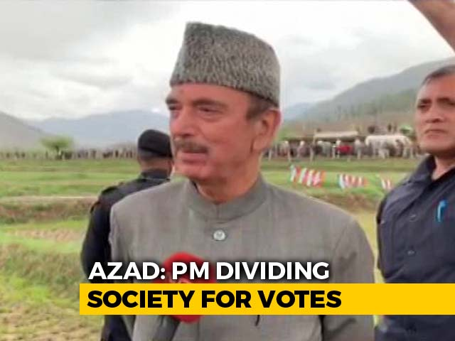 "Video : Ghulam Nabi Azad Campaigns In South Kashmir, Says BJP ""Diving Society For Votes"""