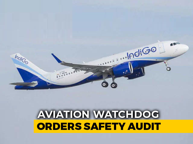 Video : IndiGo Under Safety Audit, Regulator To Look At A-320 NEO Engine Issues
