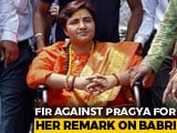 Video: Pragya Thakur To Face Charges For Babri Remark, FIR Ordered
