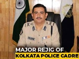 Video : Kolkata Police Commissioner Among 4 Bengal Cops Replaced Ahead Of Polls
