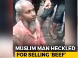 Video : Accused Of Selling Beef, Assam Muslim Man Allegedly Forced To Eat Pork