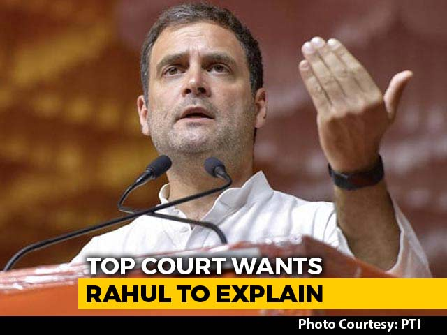 Video : Not What We Said: Top Court Asks Rahul Gandhi To Explain Rafale Remark