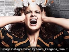 """Kangana Ranaut Says Everyone Will Be """"Proud"""" Of <i>Mental Hai Kya</i> After Appeal Against Title"""
