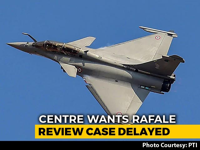 Video : Centre Wants Rafale Case Deferred, Hearing Could Be Pushed Back