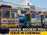 Video: As Water Turns Poll Issue, Chennai Demands Roadmap From Candidates