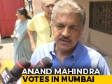 "Video : ""Need Government That Delivers On Jobs"": Anand Mahindra As Mumbai Votes"
