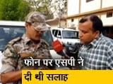Video : बीजेपी एमएलए ने एसपी की सलाह की अनदेखी की थी