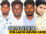 Video : Pollachi Sex Abuse: CBI Files 2 Cases Against 8 Men