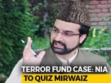 Video : Mirwaiz Umar Farooq To Appear Before Probe Agency In Terror Funding Case