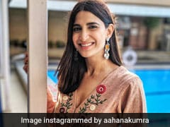 Aahana Kumra Says That She 'Doesn't Have To Beg For Work Anymore'
