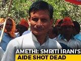 Video: Amethi BJP Worker, Who Campaigned For Smriti Irani, Shot Dead