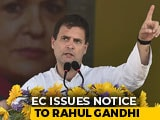 "Video : Rahul Gandhi Gets Election Body Notice Over ""Anti-Tribal Law"" Claim"