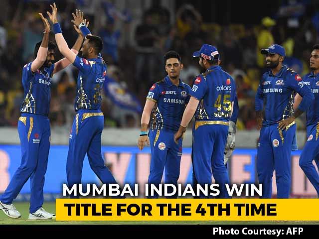 Mumbai Indians Beat Chennai Super Kings To Lift IPL 2019 Title