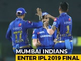 Mumbai Indians Beat Chennai Super Kings To Enter IPL 2019 Final