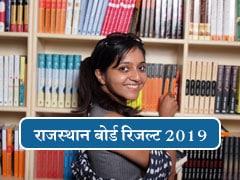 RBSE Class 12 Result 2019 Live: राजस्थान बोर्ड 12वीं का रिजल्ट जारी, यहां एक क्लिक में करें चेक