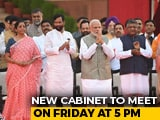 Video : PM Modi's New Cabinet To Meet This Evening, Suspense Over Portfolios