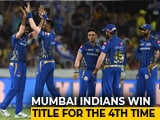Video: Mumbai Indians Beat Chennai Super Kings To Lift IPL 2019 Title