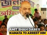 "Video : ""I'm Chanting <i>Jai Shri Ram</i>, Arrest Me,"" Amit Shah Dares Mamata Banerjee"