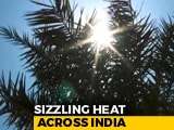 Video : At 46.8 Degrees, Delhi Records Hottest May Since 2013