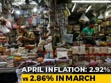 Video : Consumer Inflation Accelerates To 2.92% In April