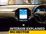 Video : MG Hector: Interior Explained