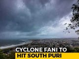 Video : Evacuations On, Flights Cancelled As Cyclone Fani Nears
