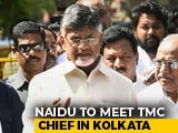 Video : Chandrababu Naidu's Alliance Plan On Track, To Meet Mamata Banerjee Today