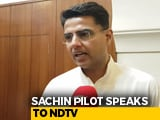 Video : Congress Performance In 2019 Polls Will Be Better Than Rajasthan Election: Sachin Pilot
