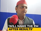 Video : <i>Gathbandhan</i> Leaders Know My Choice Of PM: Akhilesh Yadav To NDTV